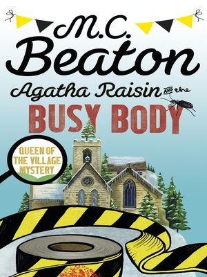 cover image of Agatha Raisin and the Busy Body
