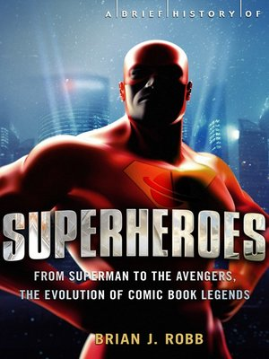 cover image of A Brief History of Superheroes