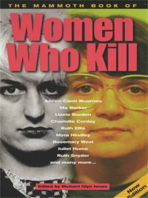 cover image of The Mammoth Book of Women Who Kill