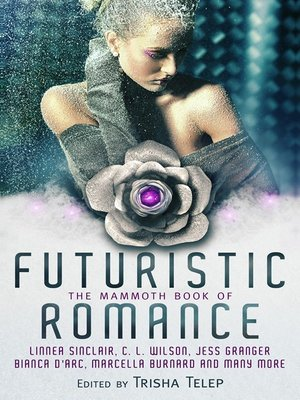cover image of The Mammoth Book of Futuristic Romance