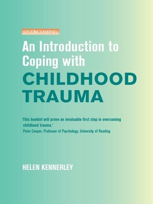 cover image of An Introduction to Coping with Childhood Trauma