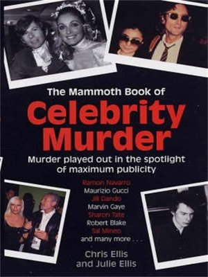 cover image of The Mammoth Book of Celebrity Murders