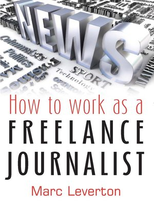 cover image of How to Work as a Freelance Journalist