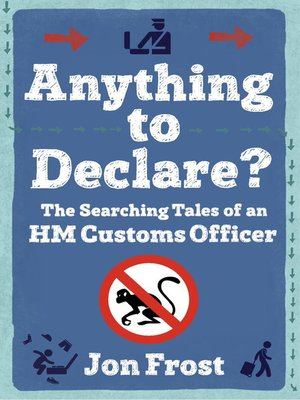 cover image of Anything to Declare?