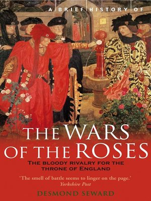 cover image of A Brief History of the Wars of the Roses