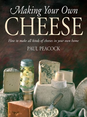 cover image of Making Your Own Cheese