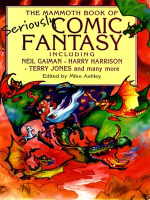 cover image of The Mammoth Book of Seriously Comic Fantasy