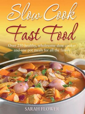 cover image of Slow Cook, Fast Food