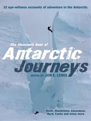 cover image of The Mammoth Book of Antarctic Journeys