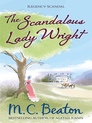 cover image of The Scandalous Lady Wright
