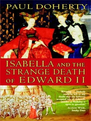 cover image of Isabella and the Strange Death of Edward II