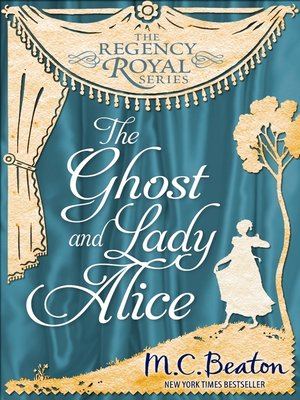 cover image of The Ghost and Lady Alice