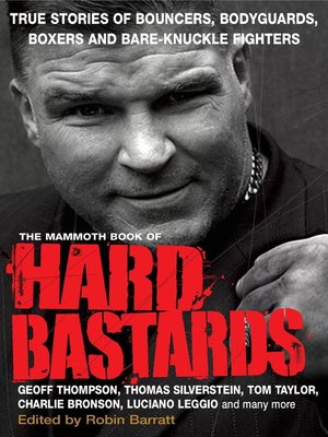 cover image of The Mammoth Book of Hard Bastards