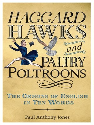 cover image of Haggard Hawks and Paltry Poltroons