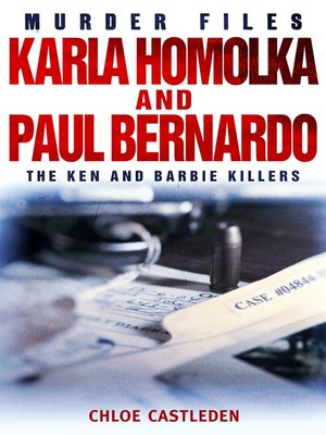 cover image of Karla Homolka and Paul Bernardo