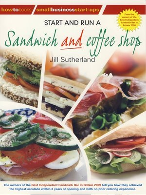 cover image of Start and Run a Sandwich and Coffee Shop
