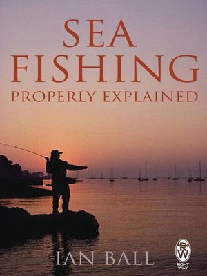 cover image of Sea Fishing Properly Explained