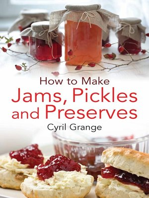 cover image of How to Make Jams, Pickles and Preserves
