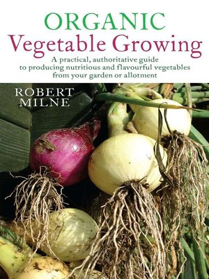 cover image of Organic Vegetable Growing