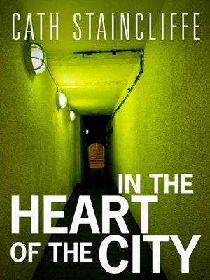 cover image of In The Heart of The City