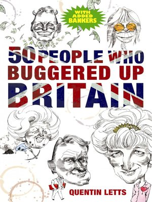 cover image of 50 People Who Buggered Up Britain