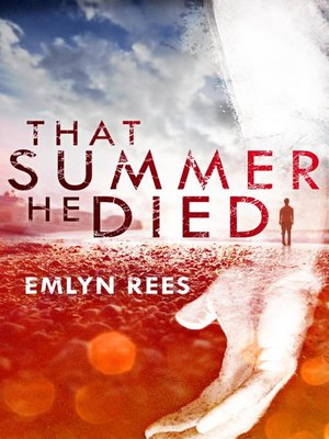 cover image of That Summer He Died