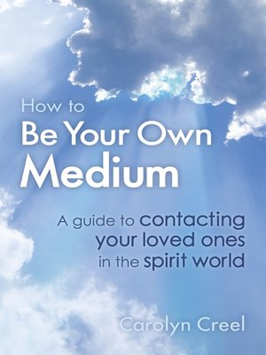 cover image of How to Be Your Own Medium