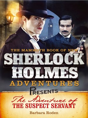 cover image of Mammoth Books Presents The Adventure of the Suspect Servant