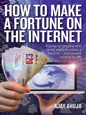 cover image of How to Make a Fortune on the Internet