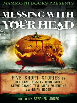 cover image of Mammoth Books Presents Messing With Your Head