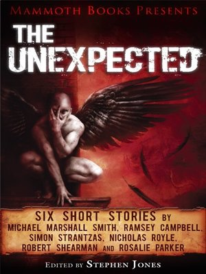 cover image of Mammoth Books Presents The Unexpected