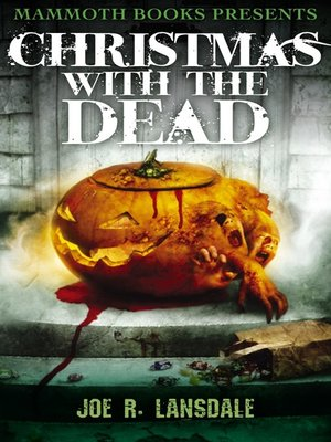 cover image of Mammoth Books Presents Christmas with the Dead