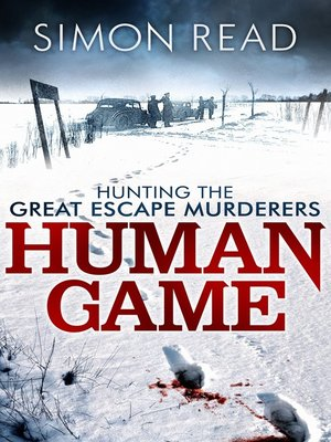 cover image of Human Game--Hunting the Great Escape Murderers