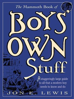 cover image of The Mammoth Book of Boys Own Stuff