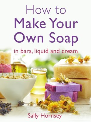 cover image of How to Make Your Own Soap