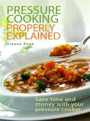 cover image of Pressure Cooking Properly Explained