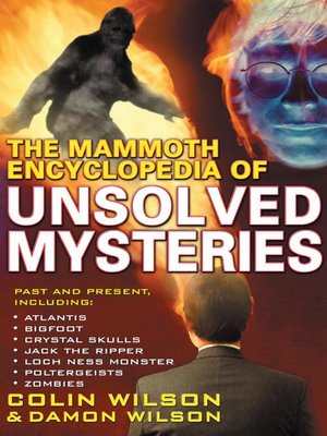 cover image of The Mammoth Encyclopedia of the Unsolved