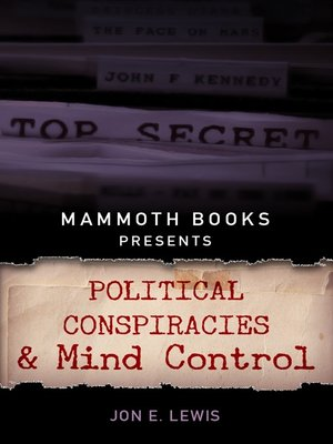 cover image of Mammoth Books presents Political Conspiracies and Mind Control