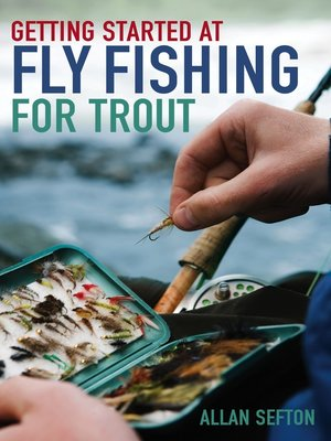 cover image of Getting Started at Fly Fishing for Trout
