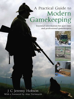cover image of A Practical Guide to Modern Gamekeeping