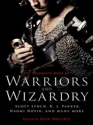 cover image of The Mammoth Book of Warriors and Wizardry