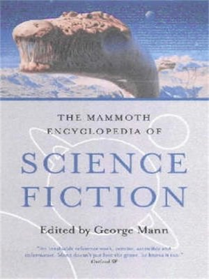cover image of The Mammoth Encyclopedia of Science Fiction