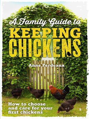 cover image of A Family Guide to Keeping Chickens