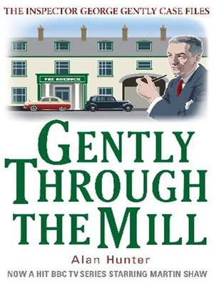 cover image of Gently through the Mill