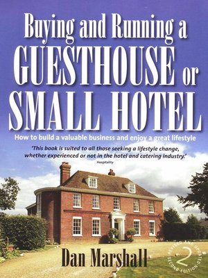 cover image of Buying and Running a Guesthouse or Small Hotel