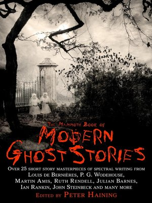 cover image of The Mammoth Book of Modern Ghost Stories