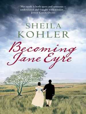 cover image of Becoming Jane Eyre