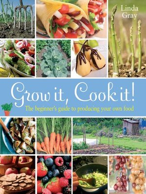 cover image of Grow It, Cook It!