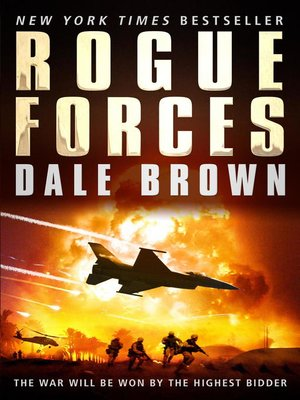 Dale brown overdrive rakuten overdrive ebooks audiobooks and rogue forces dale brown author fandeluxe Document