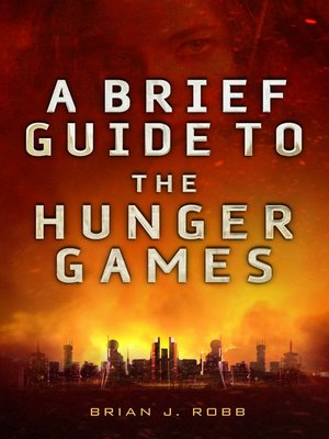 cover image of A Brief Guide to the Hunger Games